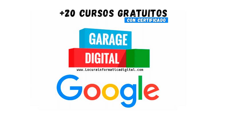 Cursos gratis de google-con certificado garage digital online