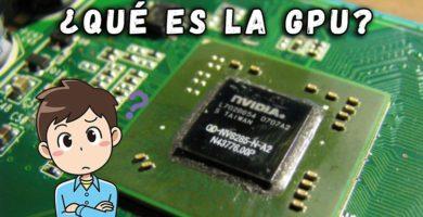 ¿Que es el GPU y cuál es su función?