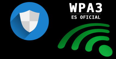 WPA3 es presentado oficialmente, el nuevo protocolo de seguridad Wi-Fi