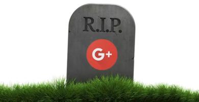 RIP: Hoy Google Plus llegó a su Fin
