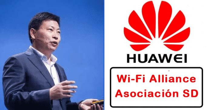 Confirmado, Huawei Vuelve a Ser Parte de la Asociación de SD y Wi-Fi Alliance