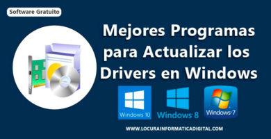 Los 5 Mejores Programas Gratuitos para Actualizar Drivers en Windows 10/8/7