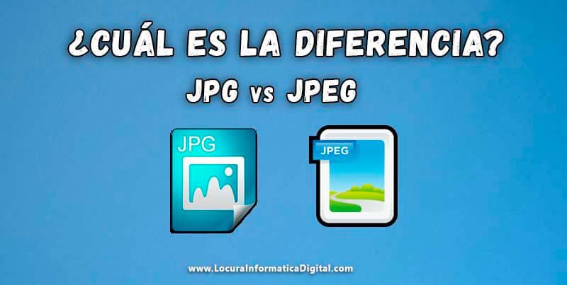 Explicación: ¿Cuál es la Diferencia entre un Archivos JPG y JPEG?