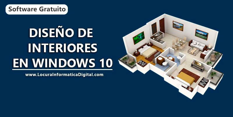 Dise o de interiores en windows 10 locura inform tica for Mejores apps de diseno de interiores