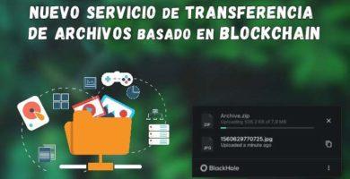 BlackHole, el Nuevo Servicio Gratuito de Transferencia de Archivos basado en Blockchain