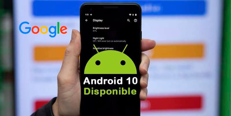 Google Acaba de Lanzar Oficialmente 'Android 10' ¡Mira las características!