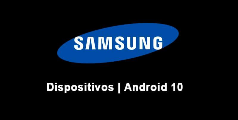 Ya se Filtro la Lista de Dispositivos Samsung que Recibirán Android 10