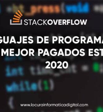 stackoverflow: Estos son los Lenguajes de Programación Mejor Pagados este 2020
