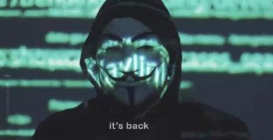 """""""Anonymous está de Regreso"""", he aquí por qué todo el mundo les teme"""