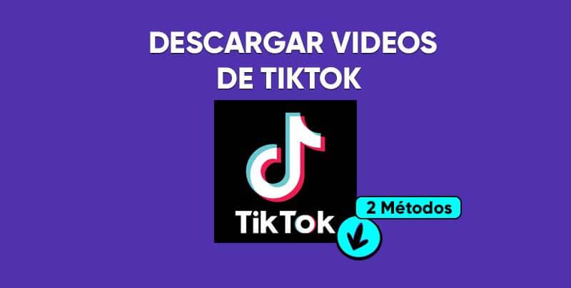 2 Maneras fáciles de descargar videos TikTok en Android